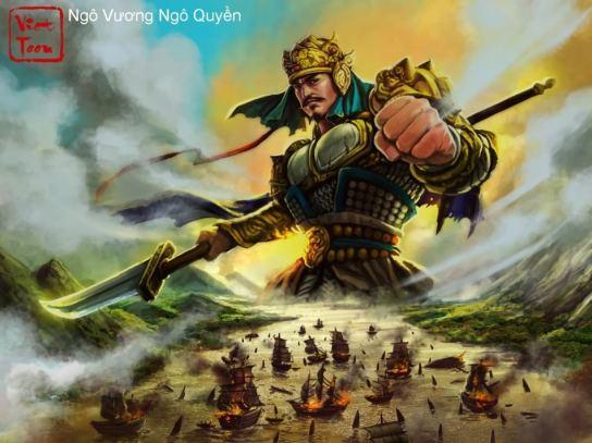 Ngô Quyền - vua của các vị vua Việt Nam